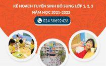 THÔNG BÁO KẾ HOẠCH TUYỂN SINH BỔ SUNG LỚP MỘT, HAI, BA NĂM HỌC 2021-2022